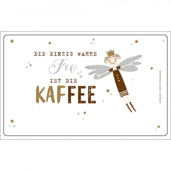 Brettchen - Kaffee Fee (LB 23,5x14,5 cm)